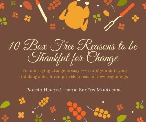 10 Reasons to be Thankful for Change